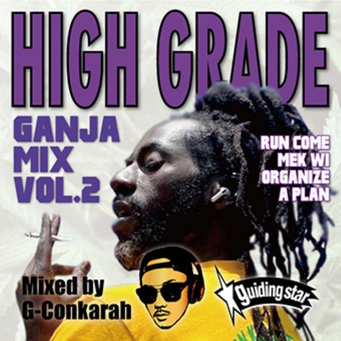 レゲエ ガンジャソング ミックスHigh Grade Ganja Mix Vol.2 / G-Conkarah Of Guiding Star