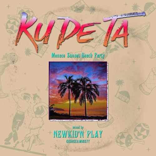 New Kid'n Play ヒップホップ hiphop サンセット ビーチKu De Ta / New Kid'n Play