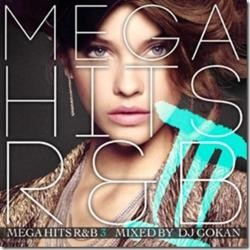 こんなR&BのMixを待っていた!! 【MixCD】Mega Hits R&B 3 / DJ Gokan【M便 2/12】