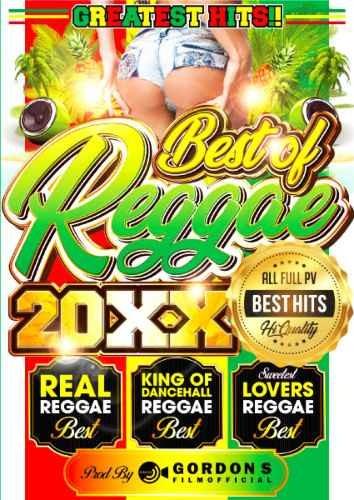 レゲエ 2000年代 前期 黄金期 ショーンポール ダディーヤンキーBest Of Reggae 20XX Best / Gordon S Films