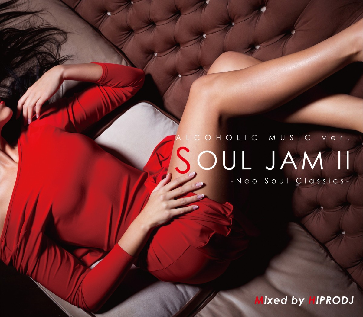 体の芯・心の底から暖まる極上ネオソウルクラシックス!【洋楽CD・MixCD】Alcoholic Music ver. Soul Jam II -Neo Soul Classics- / Hiprodj【M便 2/12】