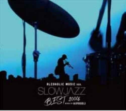 ジャズ カフェ 大人 癒し 作業用BGMAlcoholic Music Ver. Slow Jazz Best 2000s / Hiprodj
