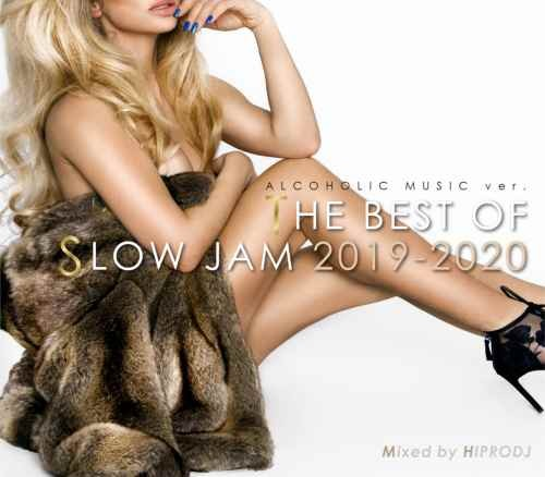 甘く切ない極上スロージャム!【洋楽CD・MixCD】Alcoholic Music ver. The Best Of Slow Jam 2019-2020 / Hiprodj【M便 2/12】