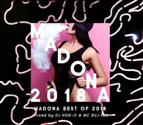 ヒップホップ 2018 ベスト ニッキーミナージュ リルウェインMadona -Best Of 2018- / DJ Hide-O