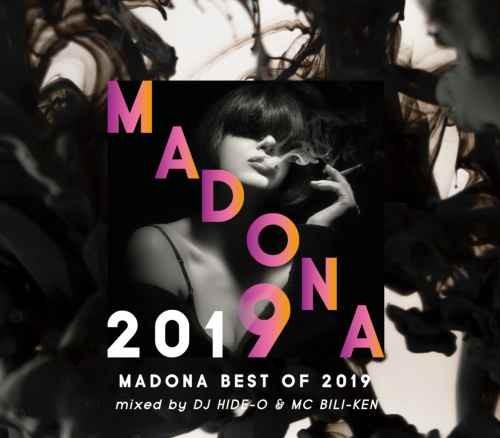 ヒップホップ R&B 2019 ベスト フレンチモンタナMadona Best Of 2019 / DJ Hide-O & MC Bili-Ken
