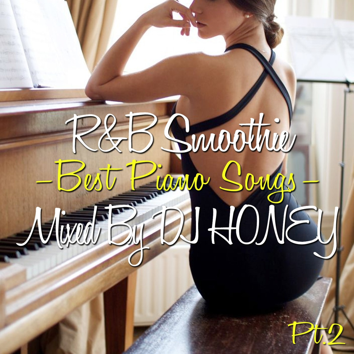 美しいピアノR&Bベスト!【洋楽CD・MixCD】R&B Smoothie -Best Piano Songs Pt.2- / DJ Honey【M便 2/12】