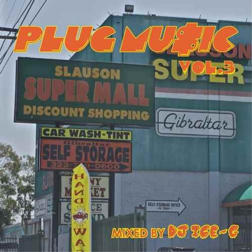 DJ Ice-G ウエストコースト ウエッサイ ヒップホップ R&BPlug Music Vol.3 / DJ Ice-G