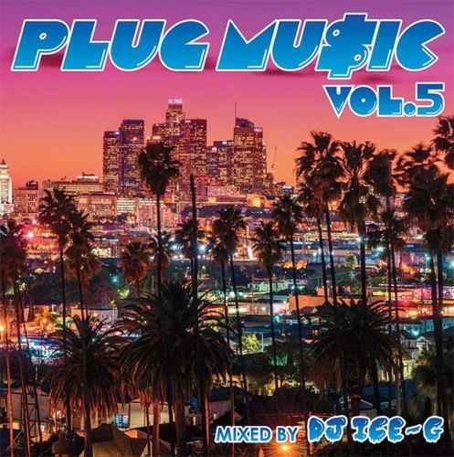 ウエッサイ Westcoast産 ヒップホップ R&BPlug Music Vol.5 / DJ Ice-G