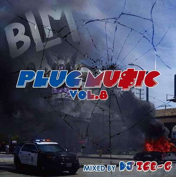 ウエストコースト ニューウエスト ヒップホップ 人気シリーズ 西海岸Plug Music 8 / DJ Ice-G