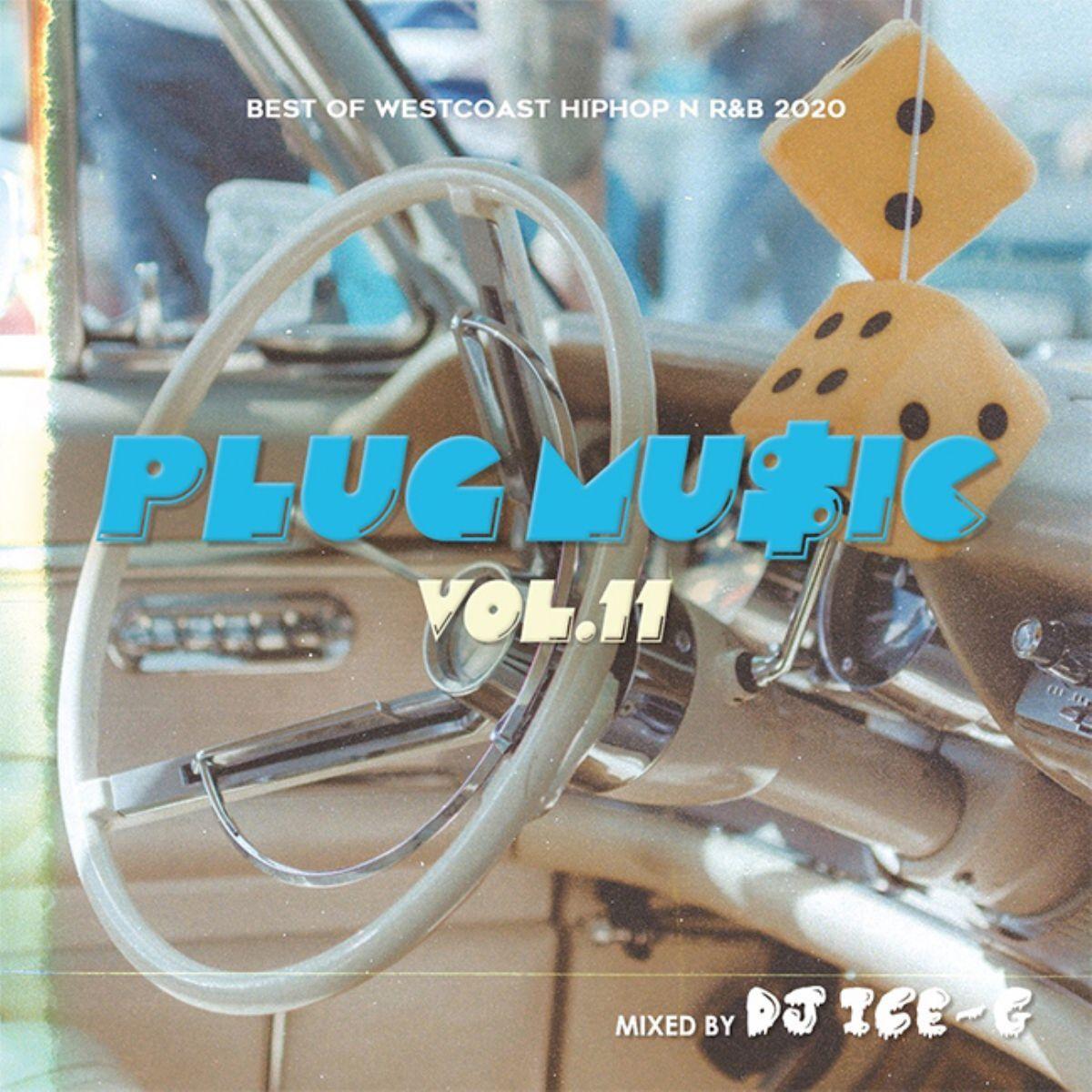 ウエストコースト ヒップホップ R&B 人気シリーズPlug Music Vol.11 / DJ Ice-G