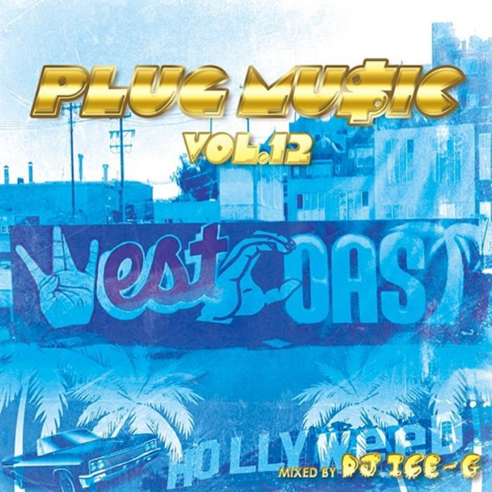 Westcoast Hiphop 完全収録! 洋楽CD MixCD Plug Music Vol.12 / DJ Ice-G【M便 2/12】