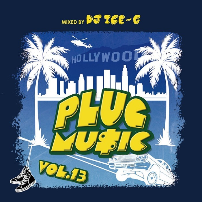 ウエッサイ 2021 ヒップホップ R&BPlug Music Vol.13 / DJ Ice-G