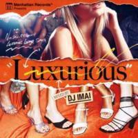 極上ラウンジスタイル・R&B・レゲエ・ポップス・DJイマイ【MixCD】Luxurious / DJ Imai【M便 2/12】