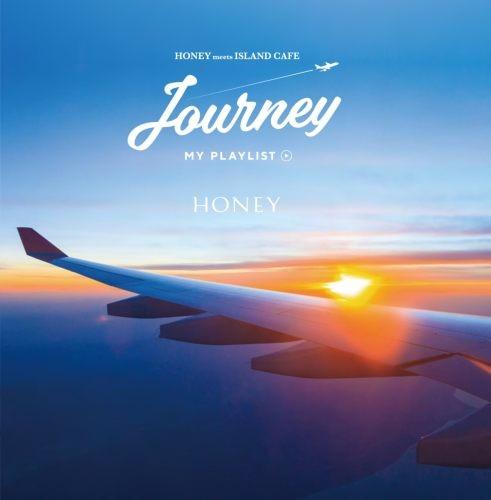 「旅」を感じるビーチライフスタイルを演出します。【CD・MixCD】Honey meets Island Cafe Journey -My Playlist- / V.A.【M便 1/12】