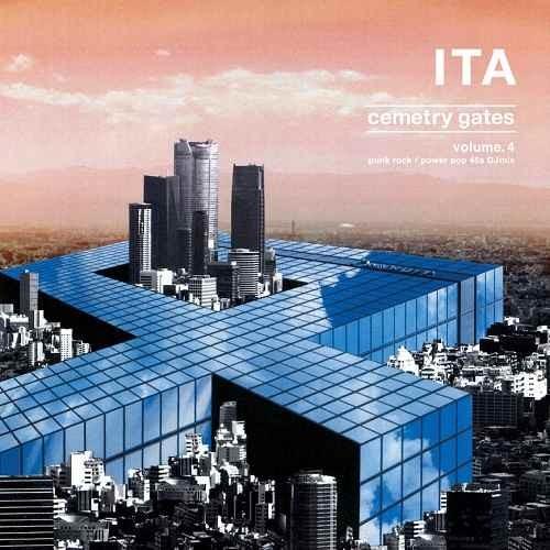 70年代 80年代 パンク パワーポップ ItaCemetry Gates Volume.4 / Ita