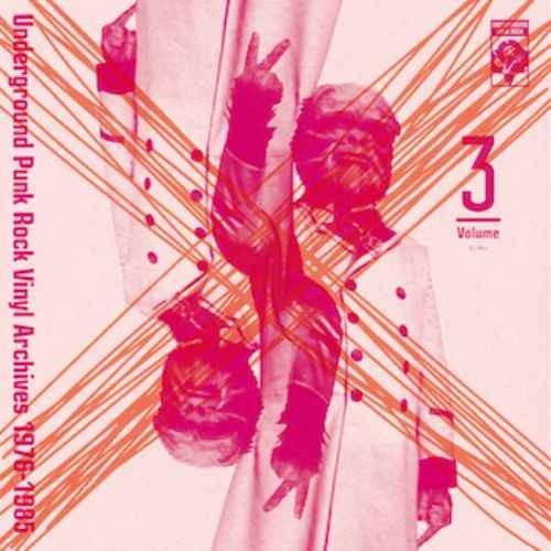 70年代 80年代 パンク ロック 秘蔵音源Underground Punk Rock Vinyl Archives 1976-1985 Volume 3 / Ita, U.S. Masa, Yuji