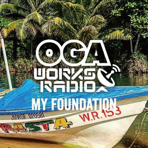 レゲエ・オガラジ・名曲Oga Works Radio MIX Vol.9 -My Foundation- / Oga