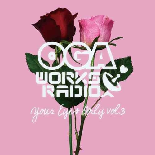 レゲエ オガラジ スロウジャム R&BOga Works Radio Mix Vol.14 -Your Eyes Only vol.3- / Oga