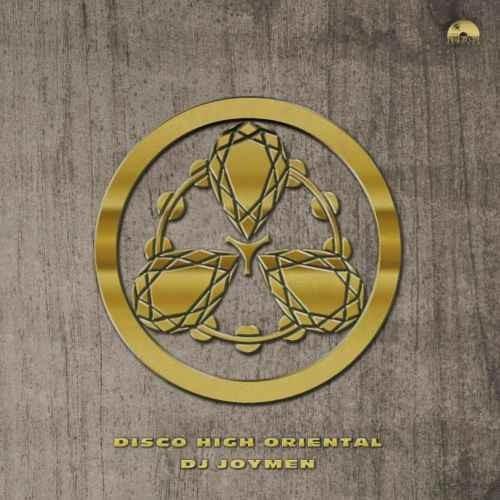 DJ Joymen Disco ディスコDisco High Oriental / DJ Joymen