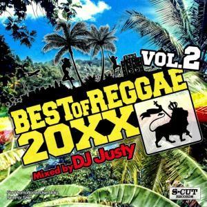 ロングヒットMix第2弾!レゲエ初心者にもおすすめ!【洋楽 MixCD・MIX CD】Best of Reggae 20XX Vol.2 / DJ Justy【M便 2/12】