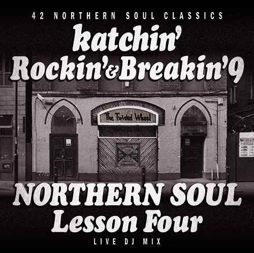 カッチン オールドスクール R&B ノーザンソウルRockin'& Breakin' 9 -Northern Soul Lesson Five- / Katchin'