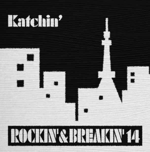 クラシック ブリットポップ ヒップホップ R&B メロウでちょっとアーバンRockin'& Breakin'14 / Katchin'