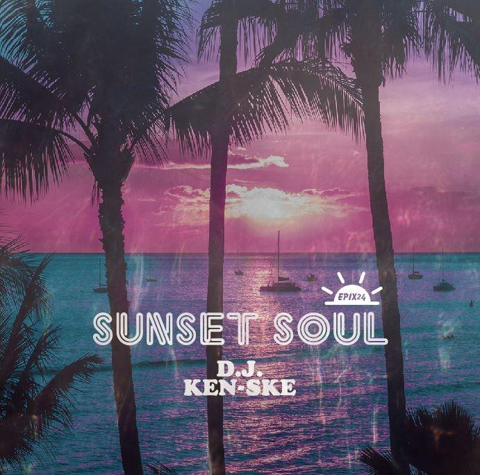 R&B・ソウル・ジャズEpix 24 -Sunset Soul- / DJ Ken-Ske