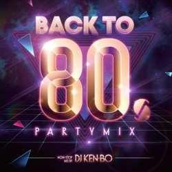 当時のディスコを沸かせた名曲たちのカバー【MixCD】Back To 80s Party Mix Nonstop Live / DJ Ken-bo【M便 2/12】