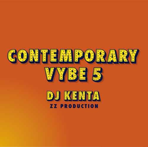 DJ Kenta ケンタ R&B オルタナティブContemporary Vybe 5 / DJ Kenta (ZZ Production)