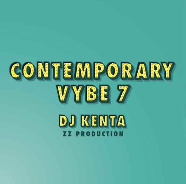 オルタナティブ コンテポラリー R&B DJケンタ Contemporary Vybe 7 / DJ Kenta ( ZZ Production )