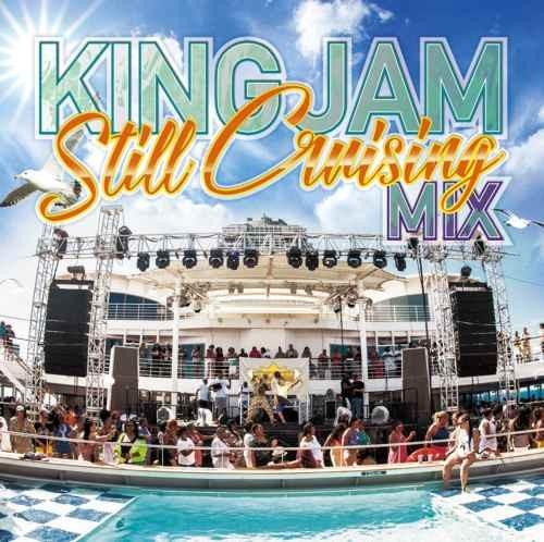 King Jam キング・ジャム  80年代 90年代 ダンスホール レゲエKing Jam Still Cruising Mix / King Jam