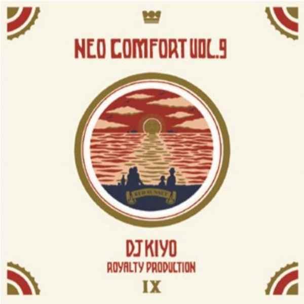 ヒップホップ R&B 2020年産 キヨNeo Comfort 9 / DJ Kiyo
