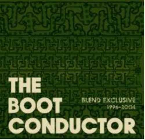 ヒップホップ ブレンド デ・ラ・ソウル ナズ インスト アカペラThe Boot Conductor Blend Exclusive -1994-2004- / mixed by DJ Kiyo
