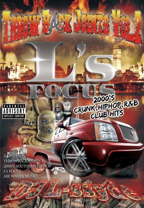 2000年代 MV ヒップホップ スローバック リルウェイン グッチメインL's Focus Throw Back Joints Vol.2 -2000's Down South Pack- / DJ L-ssyde
