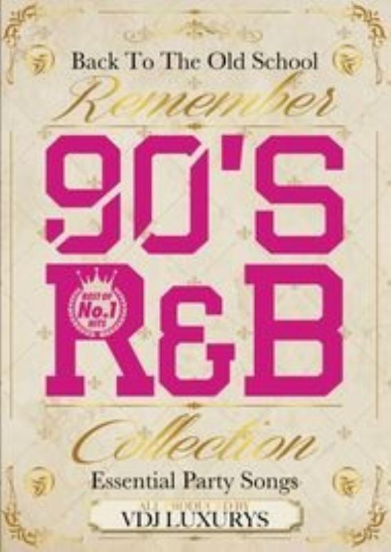 90年代 R&B 名曲 US UK PV集Remember 90's R&B Collection / VDJ Luxurys