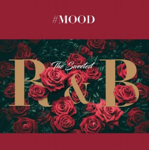 ムード・メロウ・チル・R&B#Mood -The Sweetest R&B Collection- / V.A