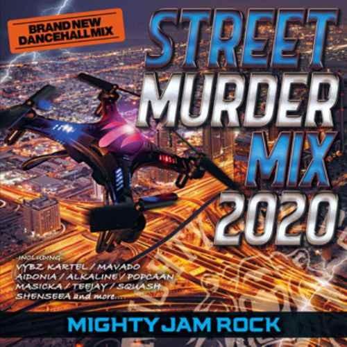 レゲエ マイティ ジャム ロック 2020 最新 ジャマイカStreet Murder Mix 2020 / Mighty Jam Rock