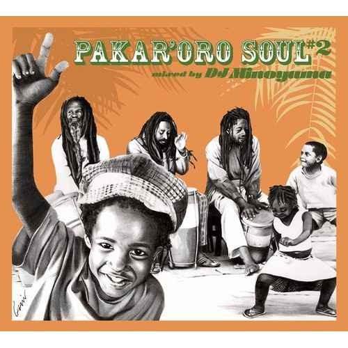 DJミノヤマ シリーズ 第二弾Pakar'oro Soul #2 / DJ Minoyama