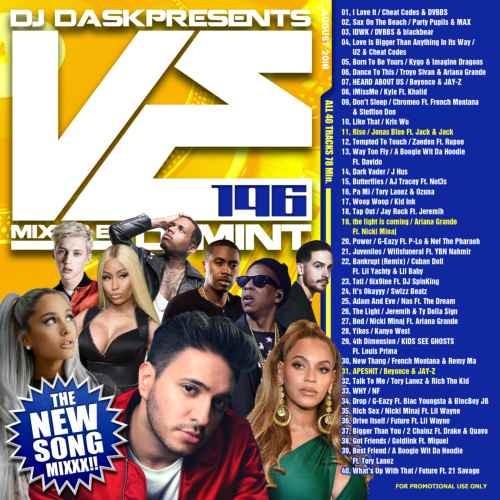 ヒップホップ・R&B・新譜・ビヨンセ・ニッキーミナージュ・アリアナグランデDJ Dask Presents VE196 / DJ Mint
