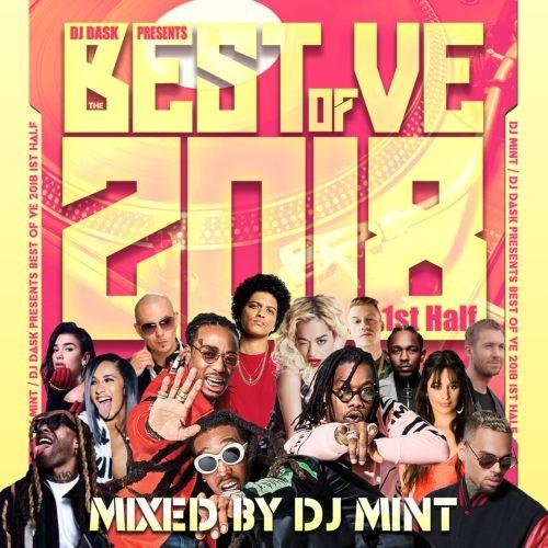 2018年・上半期・ベスト・ヒップホップ・カミラカベロ・イギー・アゼリアDJ Dask Presents Best Of VE 2018 1st Half / DJ Mint