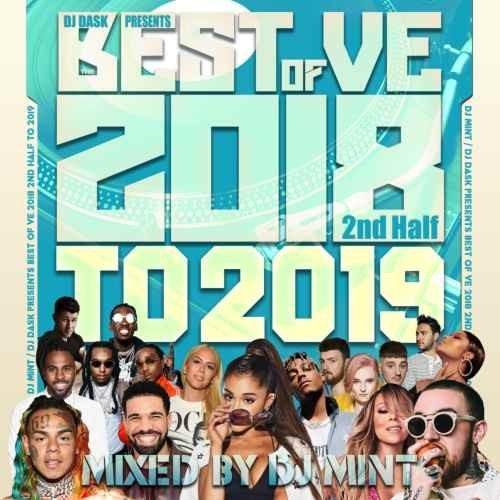 DJ Mint DJミント 2018 下半期 2019 ベスト アリアナグランデ ビヨンセDJ Dask Presents Best Of VE 2018 2nd Half To 2019 / DJ Mint