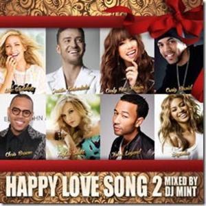 新旧の名曲ラブソングが集結!待望のシリーズ第二弾!【洋楽CD・MixCD】Happy Love Song 2 / DJ Mint【M便 2/12】