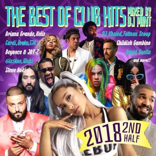 2018年 下半期 アリアナグランデ クラブ カルヴィンハリスThe Best Of Club Hits 2018 2nd Half / DJ Mint
