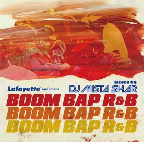 R&BBoom Bap R&B / DJ Mista Shar