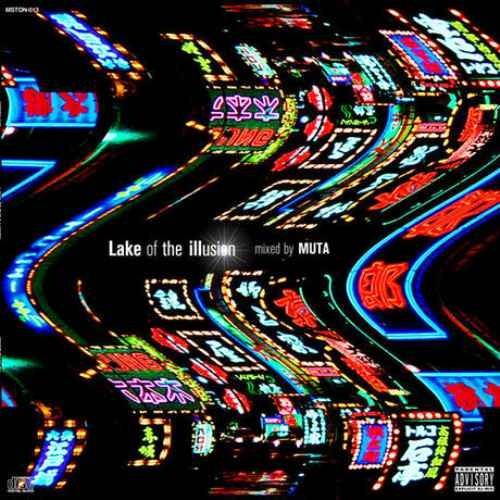 Muta HIPHOP ヒップホップ Trap トラップLake Of The Illusion / Muta