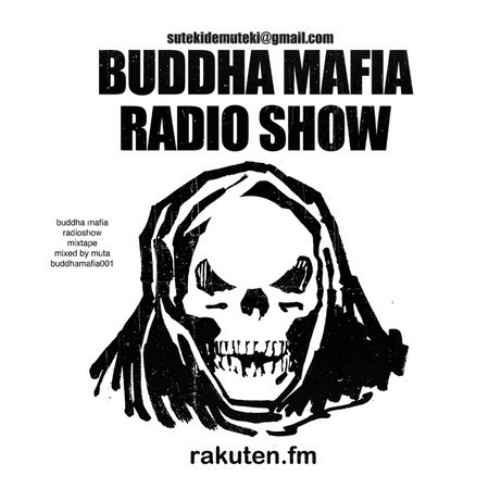 Muta ヒップホップ HIPHOPBuddha Mafia Radioshow Mixtape / Muta