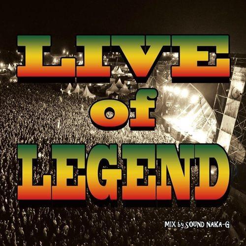 レゲエLive of Legend / Sound Naka-G