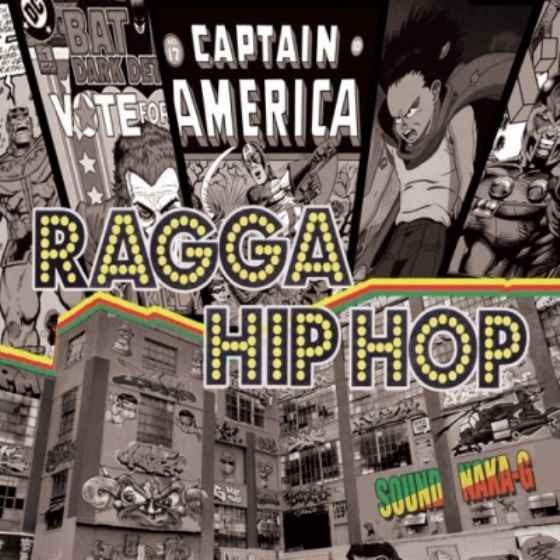 ナカG ナカジー レゲエ ヒップホップ ストリートRagga Hiphop / Sound Naka-G