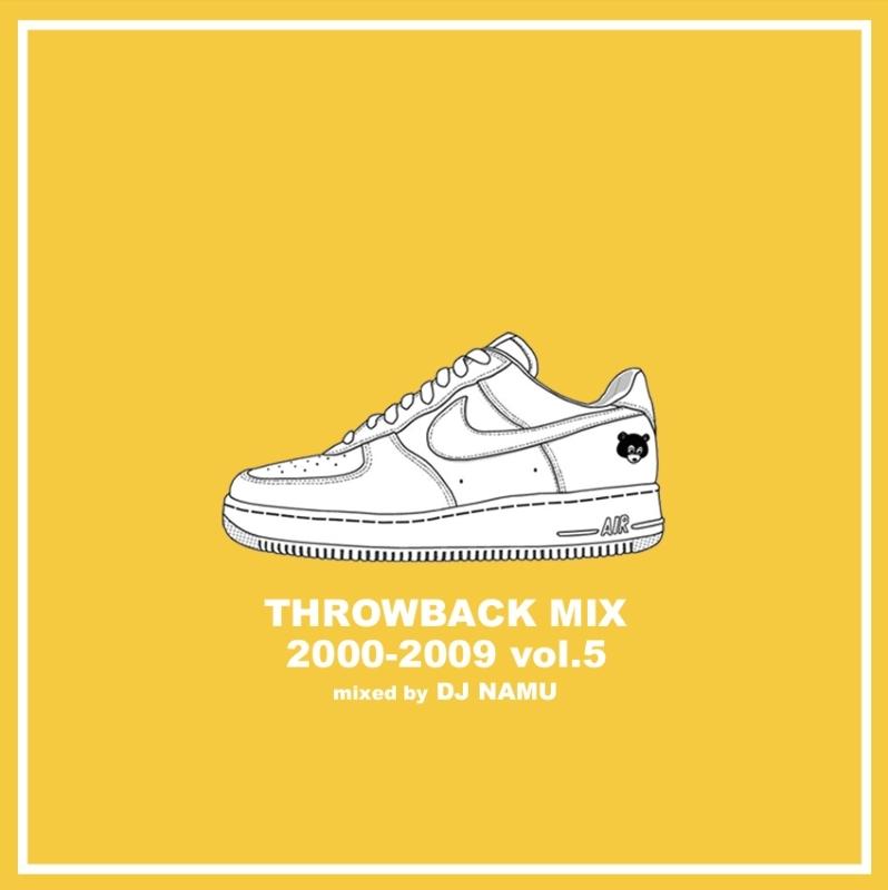 2000年代 ヒップホップ 人気シリーズ リルキム Jay-Z アリシアキーズThrowback Mix 2000-2009 Vol.5 / DJ Namu