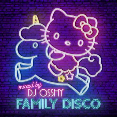 ディスコ カバー DJ Osshy オッシーFamily Disco / DJ Osshy